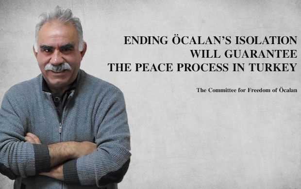 Ending Öcalan's Isolation Will Guarantee the Peace Process in Turkey